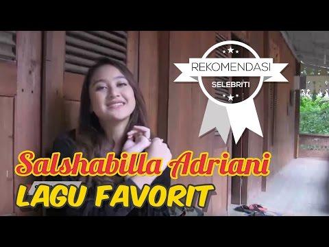 5 Lagu favorit Salshabilla Adriani