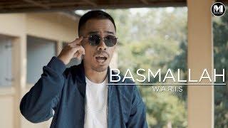 WARIS - BASMALLAH  (Official Music Video)