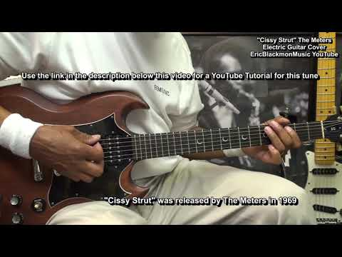 CISSY STRUT The Meters Guitar Cover - YouTube Lesson Link In Video Description!