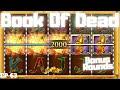 Book Of Dead - Bonus Rounds 63