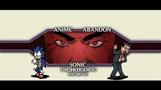 Anime Abandon: Sonic The Hedgehog The Movie