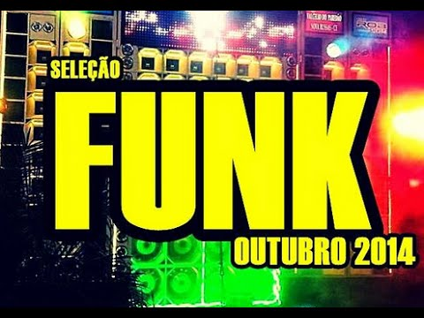 SET FUNK MIX OUTUBRO DE 2014 -  AS MAIS BRABA [DJ DEDÉ]