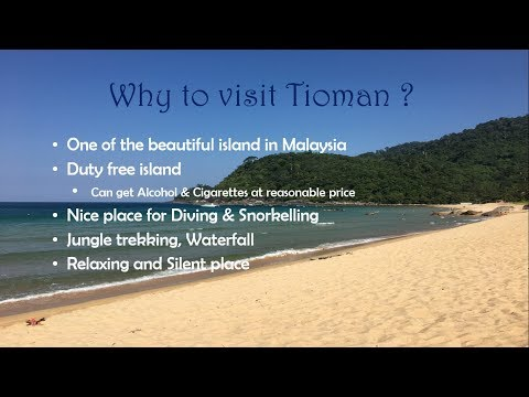 Malaysia | Tioman Island | Top things to do | Why to go Tiom