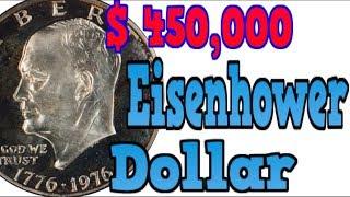 Moneda de UN  Dollar Mas Valioso $ 450,000 Ike Dollar Eisenhower Dollar