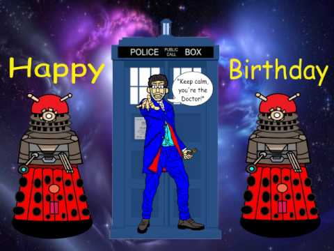 Dr Who Birthday Greeting Youtube