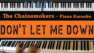 The Chainsmokers - Don't Let Me Down - Piano Karaoke / Sing Along / Cover with Lyrics