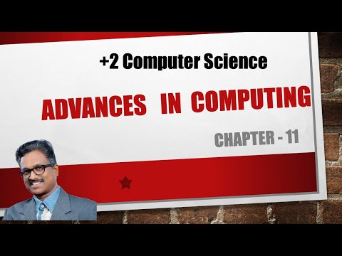 ADVANCES IN COMPUTING | Chapter-11 | Plus Two Computer Science| Malayalam | Tutorial| Exam Tips