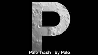 Watch Pale Trash video