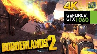 GTX 1060 | Borderlands 2 / Ultra HD 4K
