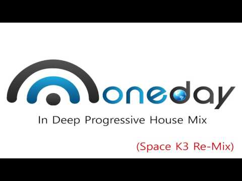 One Day In Deep Progressive House Mix (Space K3 Re-Mix)