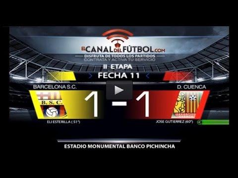 BARCELONA 1 vs DEPORTIVO CUENCA 1 SEGUNDA ETAPA FECHA 11 COPA PILSENER 2015