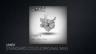 UMEK - Standard Cold (Original Mix) [Form Music]