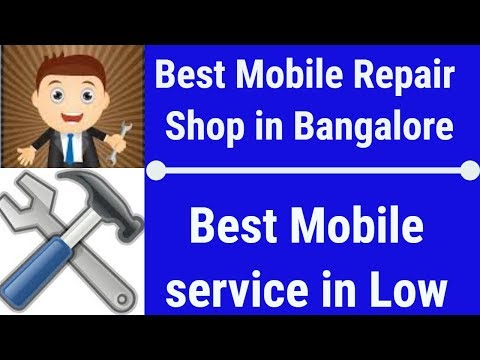 Best Mobile Repairing in Cheap Price, Shop in Bangalore S.P Road, Live