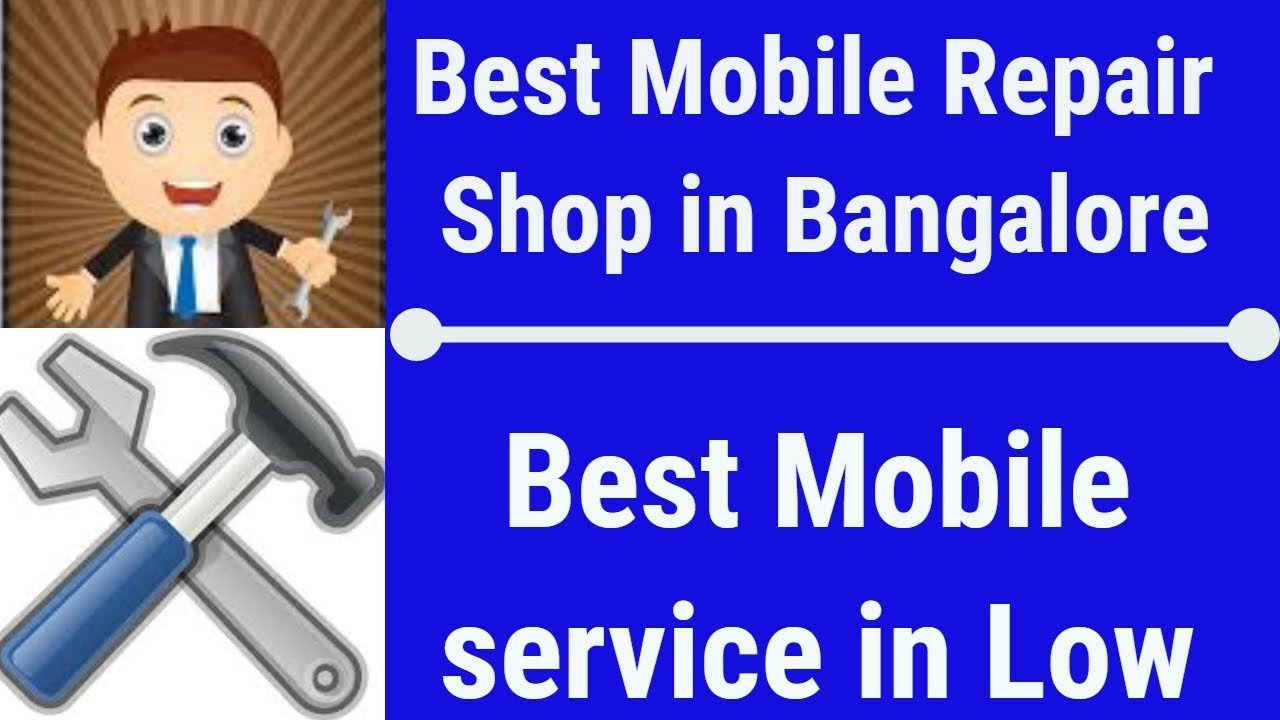 Best Mobile Repairing in Cheap Price, Shop in Bangalore S P Road, Live