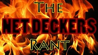 Gambar cover The Net Deckers Rant - Why Net Deckers are the Worst Thing in MTG