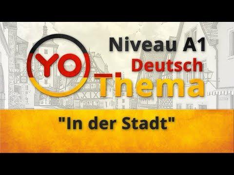 """Thema 11 """"In der Stadt"""". Deutsch für Anfänger. German lesson for beginners"""