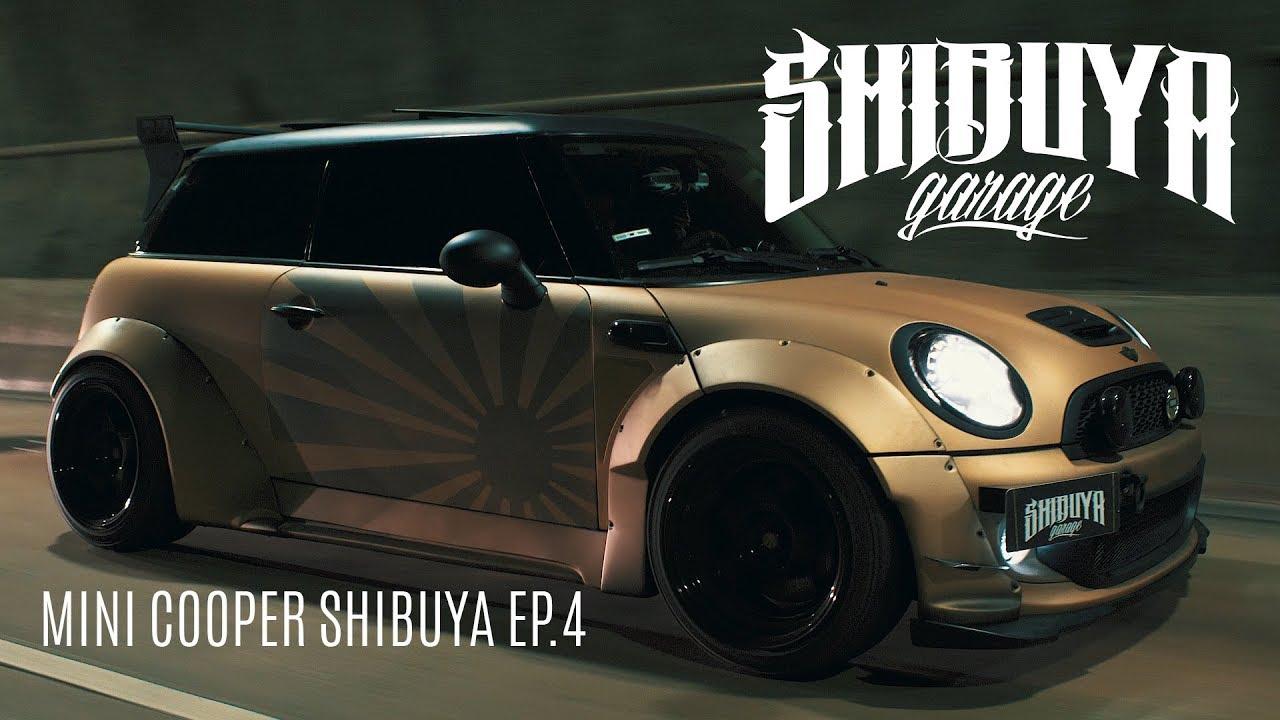 mini cooper widebody ep 4 shibuya garage youtube. Black Bedroom Furniture Sets. Home Design Ideas