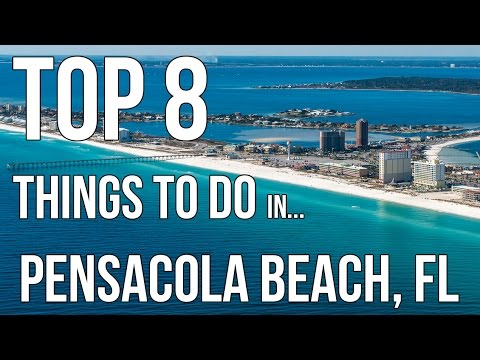 Top 8 Things To Do At Pensacola Beach