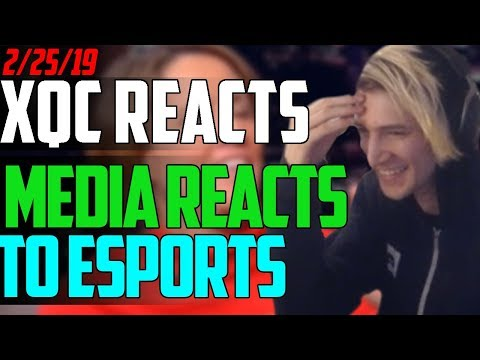 xQc REACTS TO THE MEDIA REACTING TO E-SPORTS