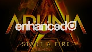 Aruna - Start A Fire (Mr FijiWiji Remix) [OUT NOW]