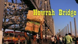 Wow!!!!...What an invention, Howrah Bridge