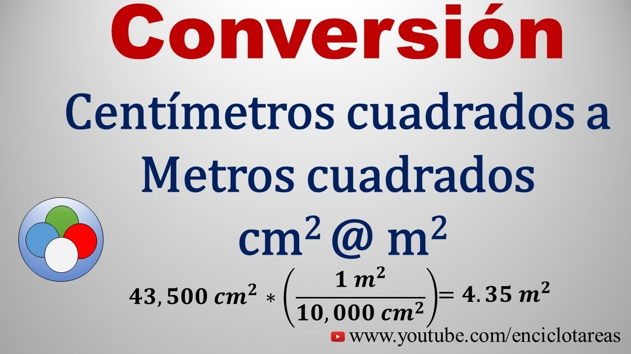 Convertir de cent metros cuadrado a metros cuadrados cm2 a m2 youtube - Pasar de metros a metros cuadrados ...