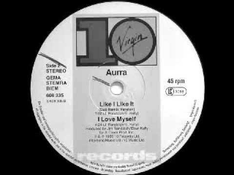 Aurra - Like I Like It (Dub Remix Version)