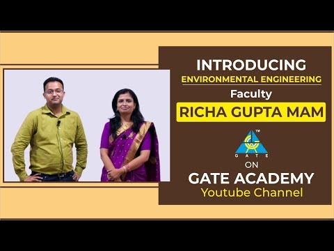 Introducing Environmental Engineering Faculty 'Richa Gupta Mam' On  GATE ACADEMY  Youtube Channel