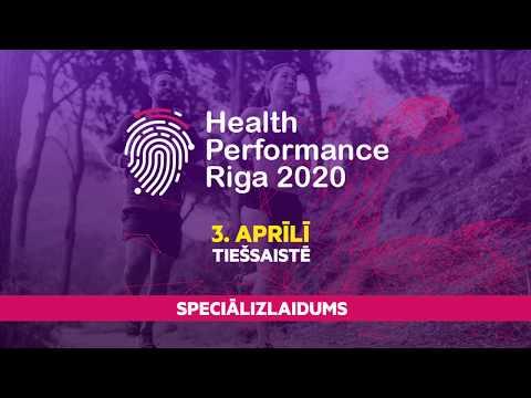 Health Performance Riga 2020 Speciālizlaidums - Iepazīsties programma un tēmas