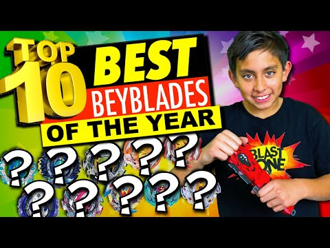 Top 10 BEST Beyblade Burst Of The Year!  (Toys Review)