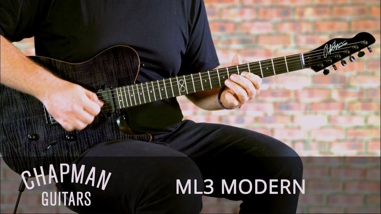 Chapman Guitars Ml3 : chapman guitars ml3 modern youtube ~ Russianpoet.info Haus und Dekorationen