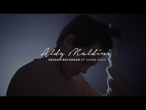 Aldy Maldini - Kekasih Bayangan by Cakra Khan (Cover)