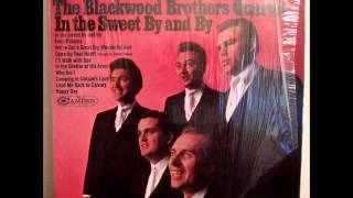 In The Sweet By And By - Blackwood Brothers Quartet