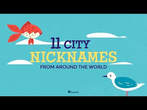 11 City Nickname from Around the World