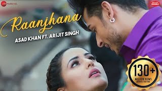 Download song Raanjhana - Priyank Sharmaaa & Hina Khan | Asad Khan ft. Arijit Singh| Raqueeb | Zee Music Originals