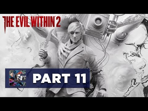 "The Evil Within 2 - Walkthrough / Let's Play - PART 11 - Chapter 6 ""On The Hunt"" 2/3"