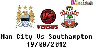 football analysis man city vs southampton 3 2 tevez dzeko nasri lambert goals 19 08 2012