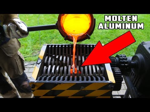 WHAT HAPPENS IF YOU POUR MOLTEN ALUMINUM INTO SHREDDING MACHINE?