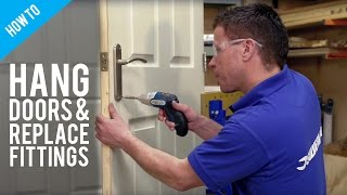 How To Install A New Door & Replace Fittings