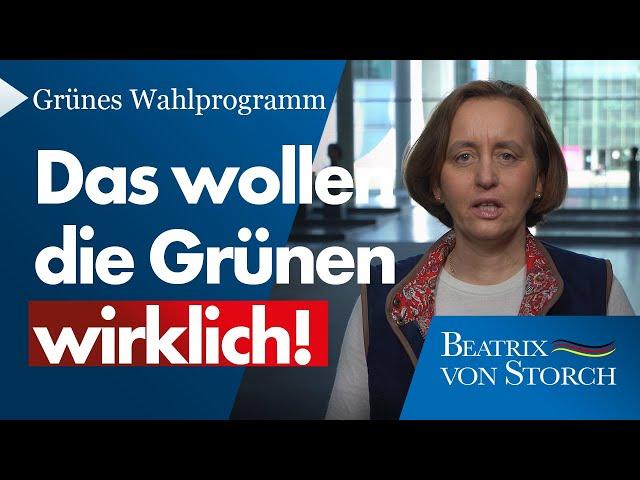 Beatrix von Storch (AfD) - Grünes Wahlprogramm: Ökosozialismus, Unfreiheit und De-Industrialisierung