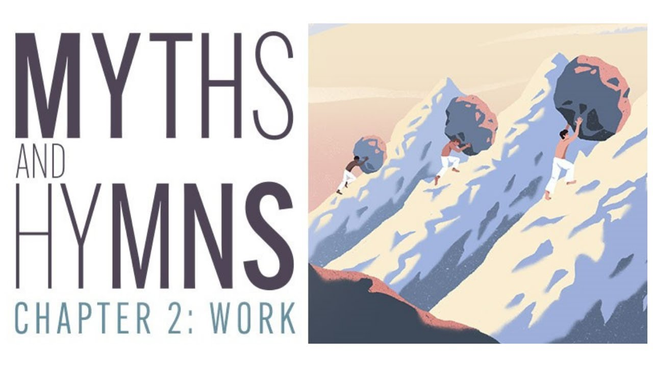 """*Myths and Hymns* pt 2: """"Work,"""" March 2, 2021"""
