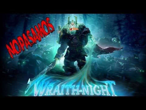 Dota 2 - Probando Wraith Night - No pasamos :(