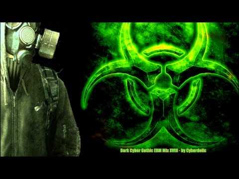Dark Cyber Gothic EBM Mix XVIII - by Cyberdelic