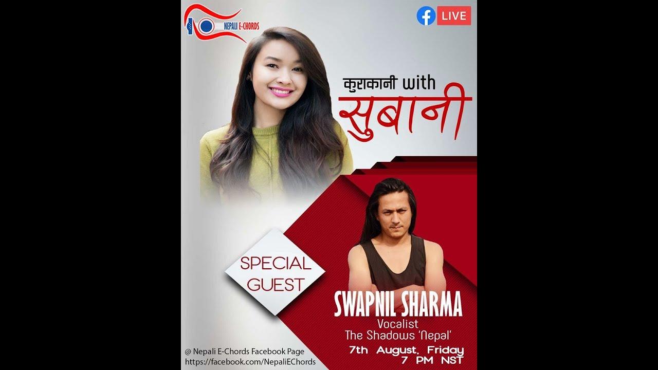 "|| Swapnil Sharma || ""KuraKani with Subani Moktan""|| Episode - 4 ||"
