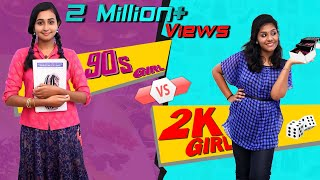 90s vs 2K Girls | GIRLS EDITION | Finally