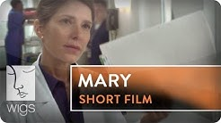 Mary Short Film | Featuring Melora Walters | WIGS