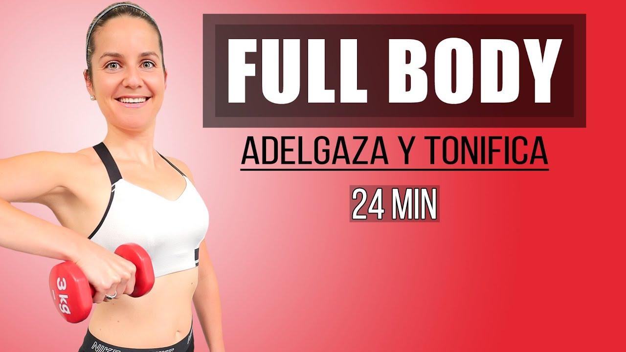 Adelgaza y Tonifica con este Full Body Workout - 24 minutos
