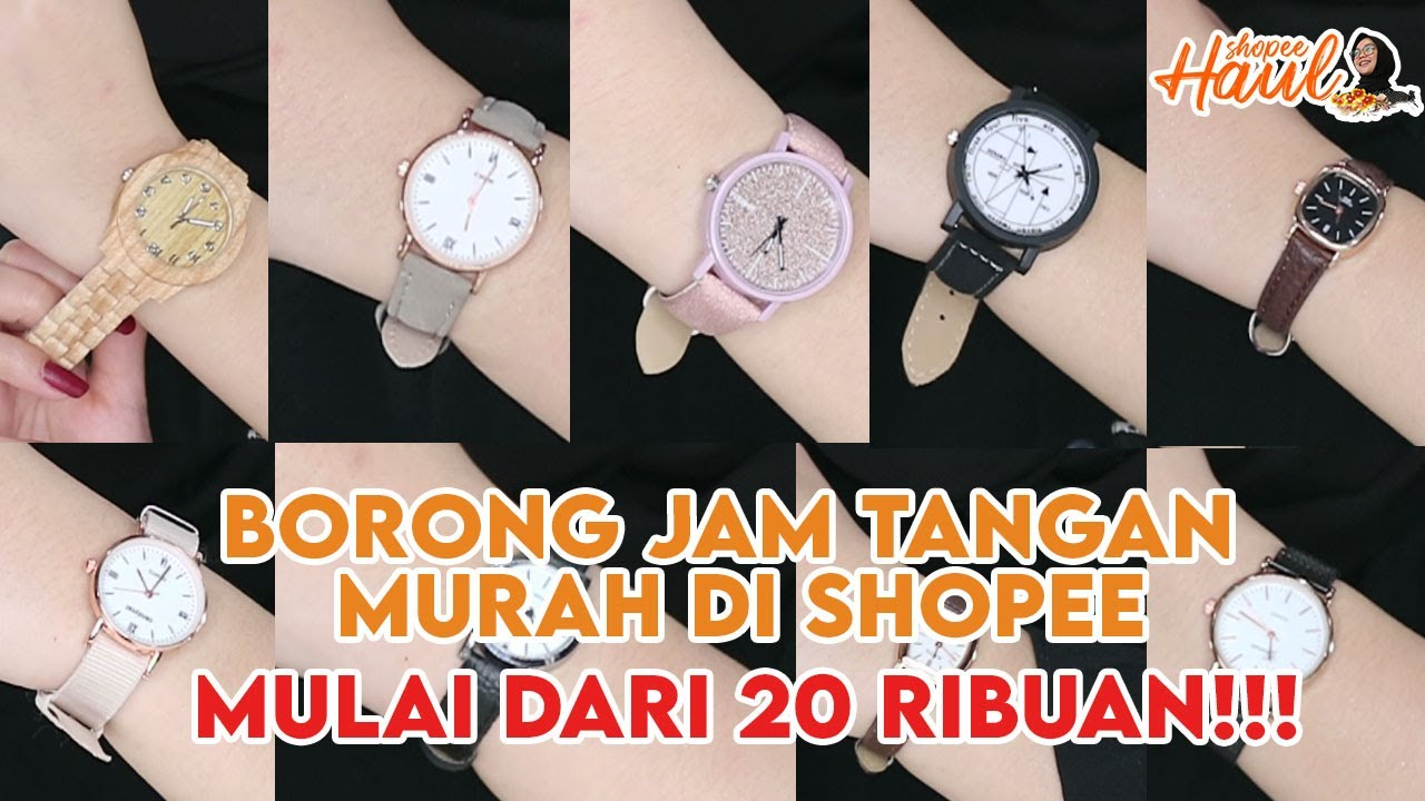 HAUL JAM TANGAN MURAH DI SHOPEE    BORONG JAM TANGAN MURAH MERIAH BANGET!!!