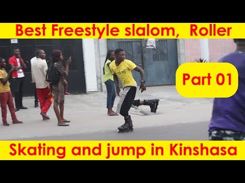 Best Freestyle slalom,  Roller Skating and jump in Kinshasa Part 01