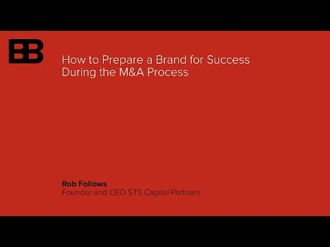 How to Prepare a Brand for Success During the M&A Process